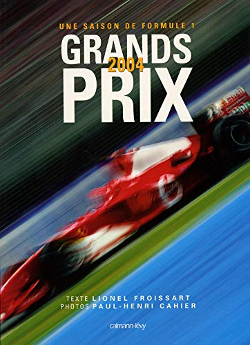 9782702134863: Grands Prix : Une saison de Formule 1