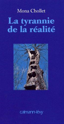 9782702134948: La tyrannie de la realite (French Edition)