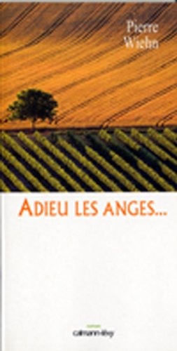 9782702134979: Adieu les anges... (French Edition)