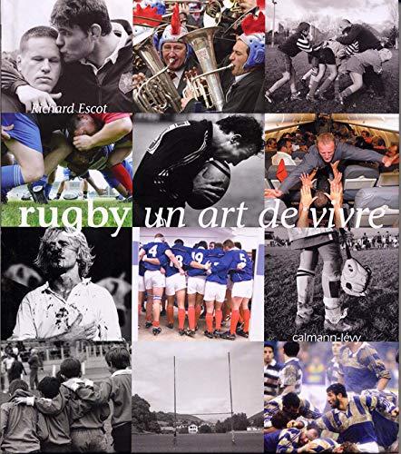9782702135273: Rugby : Un art de vivre