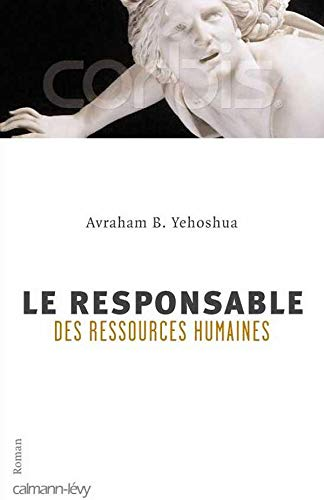 Le Responsable des ressources humaines (French Edition) (9782702136065) by Avraham-B Yehoshua
