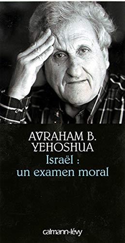 Israël, un examen moral (French Edition) (9782702136072) by [???]