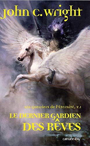 9782702136188: Les Guerriers de l'Eternite, Tome 1 (French Edition)