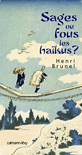 9782702136225: Sages ou fous les haikus?