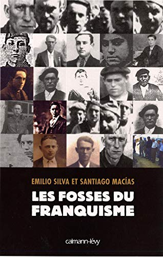 9782702136270: Les Fosses du franquisme (French Edition)