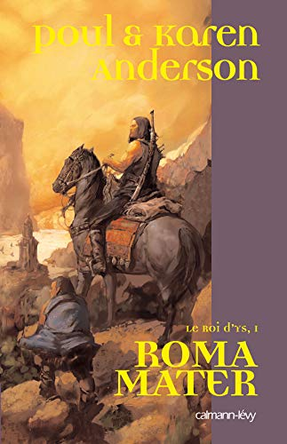 9782702136454: Le Roi d'Ys, Tome 1 : Roma Mater