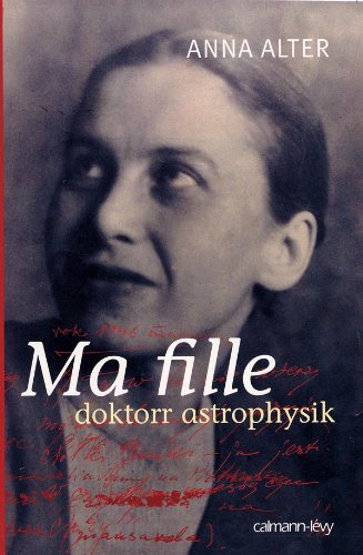 9782702136461: Ma fille, Doktorr Astrophysik (French Edition)