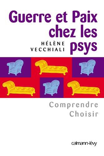9782702136645: Guerre et paix chez les psys (French Edition)