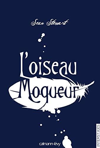 9782702136744: L'oiseau moqueur (French Edition)