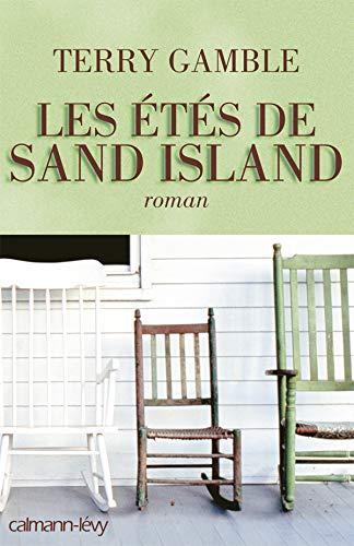9782702137963: Les etes de Sand Island (French Edition)