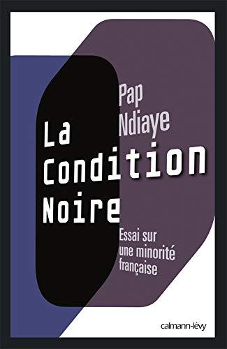 9782702138076: La condition noire: Essai sur une minorité française