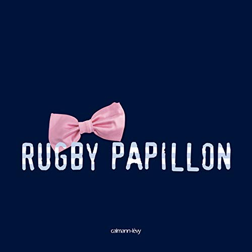 9782702138182: Rugby papillon