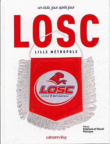 9782702138380: LOSC : Lille m�tropole