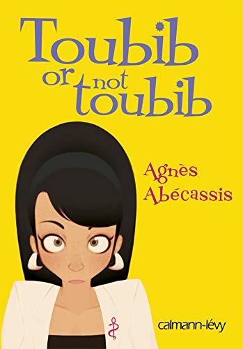 9782702138793: Toubib Or Not Toubib