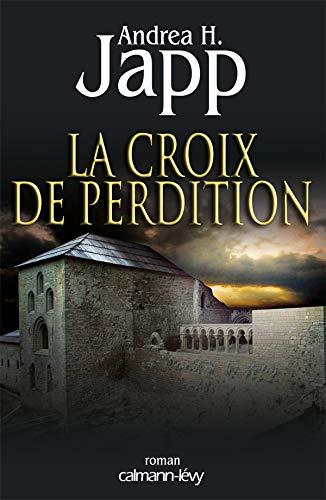CROIX DE PERDITION (LA): JAPP ANDREA H.