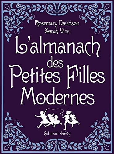 9782702139271: L'almanach des Petites Filles Modernes