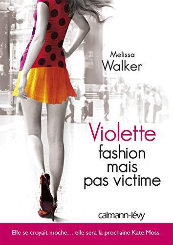 9782702139936: Violette, Tome 2 : Fashion mais pas victime