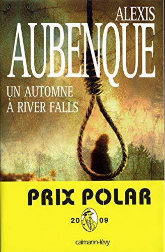 UN AUTOMNE À RIVER FALLS: AUBENQUE ALEXIS