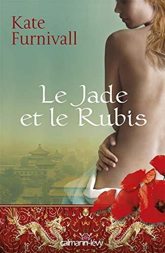 9782702140222: Le jade et le rubis