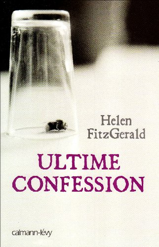 9782702140253: Ultime confession (French Edition)