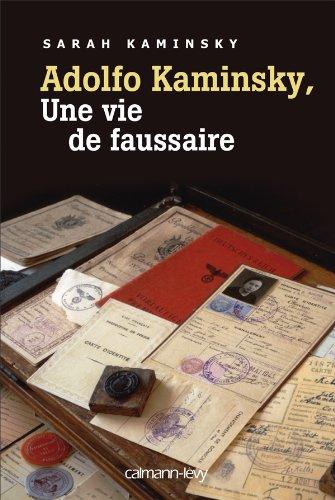 9782702140321: Adolfo Kaminsky, une vie de faussaire