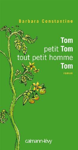 9782702140635: Tom, petit Tom, tout petit homme, Tom (French Edition)