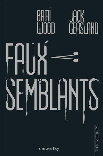 FAUX SEMBLANTS: WOOD BARI