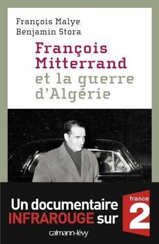 9782702140802: Fran�ois Mitterrand et la guerre d'Alg�rie