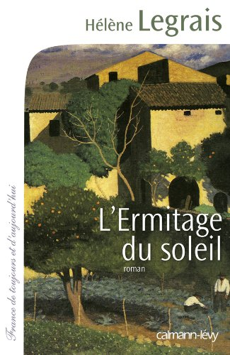 9782702141007: L'Ermitage du soleil (French Edition)