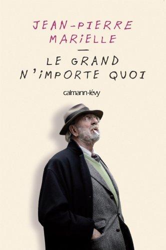 9782702141366: Le Grand N'importe Quoi Fl (French Edition)