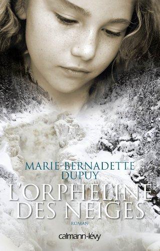 L'orpheline des neiges Dupuy, Marie-Bernadette