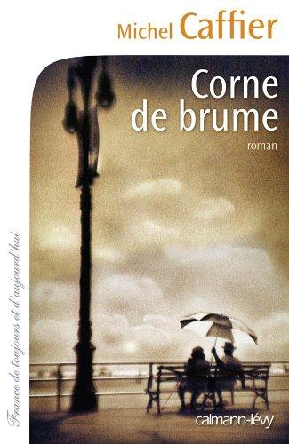 9782702141649: Corne de brume (French Edition)