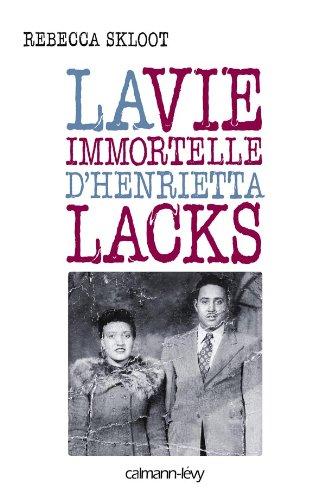9782702141748: La vie immortelle d'Henrietta Lacks