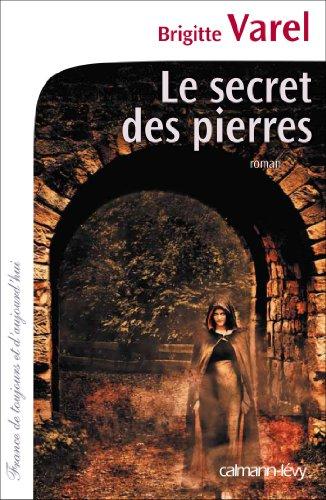 SECRET DES PIERRES (LE): VAREL BRIGITTE