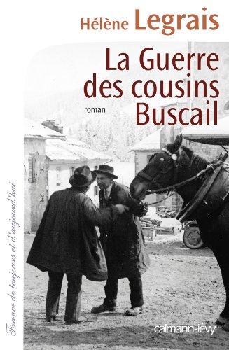 9782702144077: La Guerre des cousins Buscail