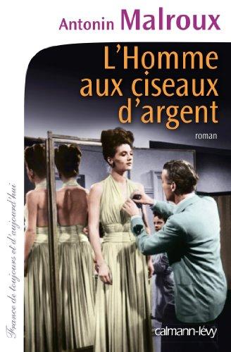 9782702144275: L'Homme aux ciseaux d'argent