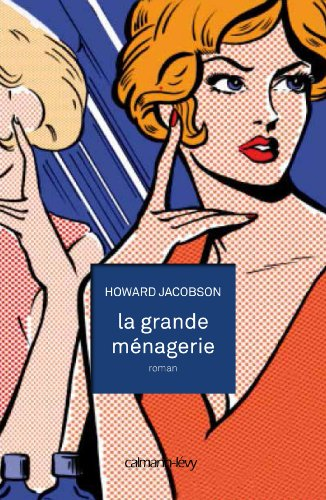 GRANDE MÉNAGERIE (LA): JACOBSON HOWARD