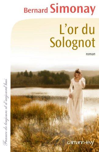OR DU SOLOGNOT (L'): SIMONAY BERNARD