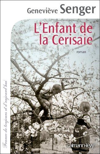 9782702144732: L'enfant de la Cerisaie