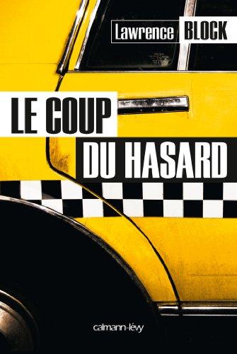 9782702144916: Le Coup du hasard