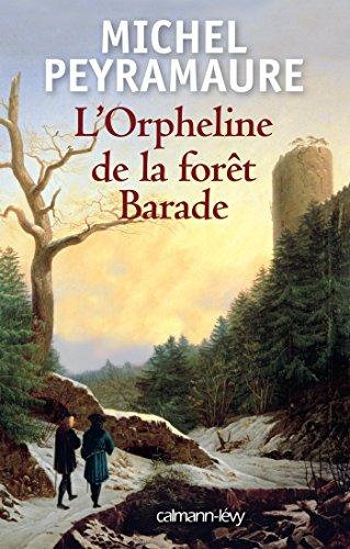 9782702153475: L'Orpheline de la forêt Barade