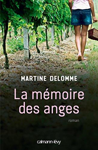 9782702153994: La Mémoire des anges