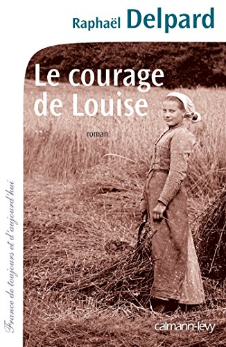 9782702154458: le courage de Louise