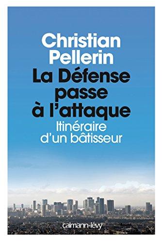 DÉFENSE PASSE À L'ATTAQUE (LA): PELLERIN CHRISTIAN