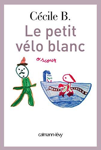 9782702155745: Le Petit v�lo blanc