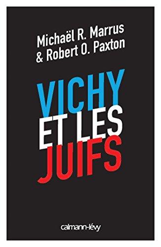 9782702157022: Vichy et les juifs (Nouvelle édition)