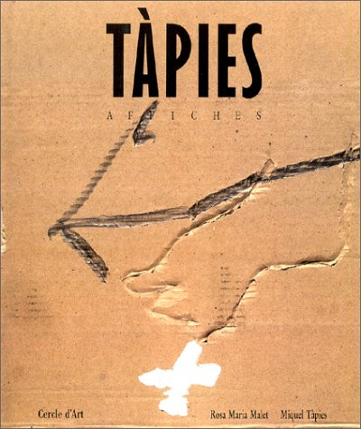 Tapies: Affiches: Malet, Rosa Maria; Tapies, Miquel