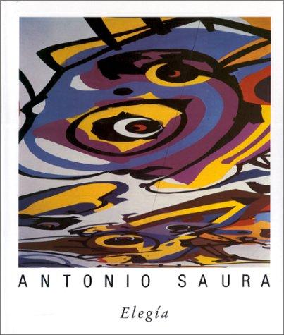 Antonio Saura: Elegia: Scarpetta, Guy, Essayist