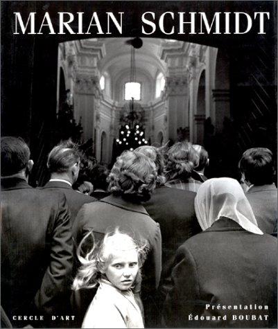Schmidt (French Edition) (2702203744) by Marian; Boubat, Edouard Schmidt
