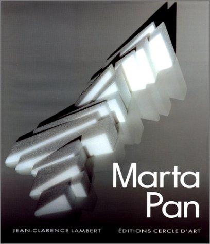 Marta Pan. De la sculpture au paysage.: Pan, Marta -